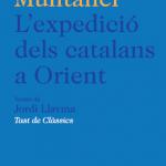 Fragment del mes: Avançament editorial <em>L'expedició dels catalans a orient</em>, de Ramon Muntaner