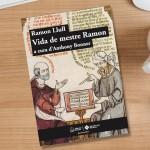 Fragment del mes.<em>Vida de mestre Ramon</em>