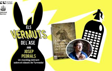 Els vermuts de l'Ase: Josep Pedrals passeja la 'Disputa' de Turmeda